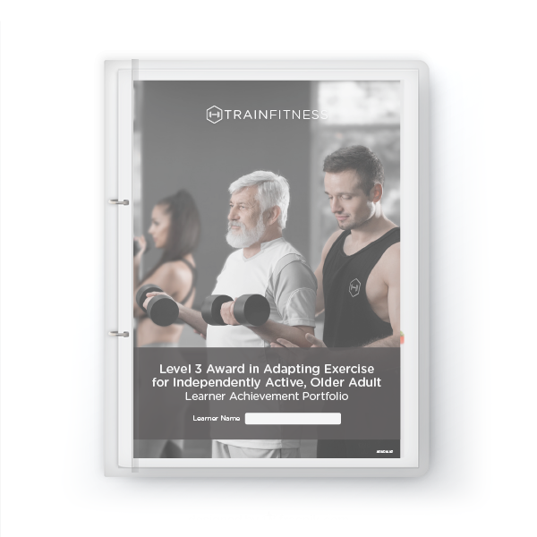 Adapting Exercise for Independently Active Older Adults Learner Achievement Portfolio - Printed