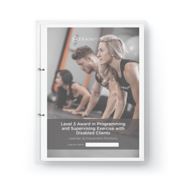 Exercise with Disabled Clients Learner Achievement Portfolio - Printed