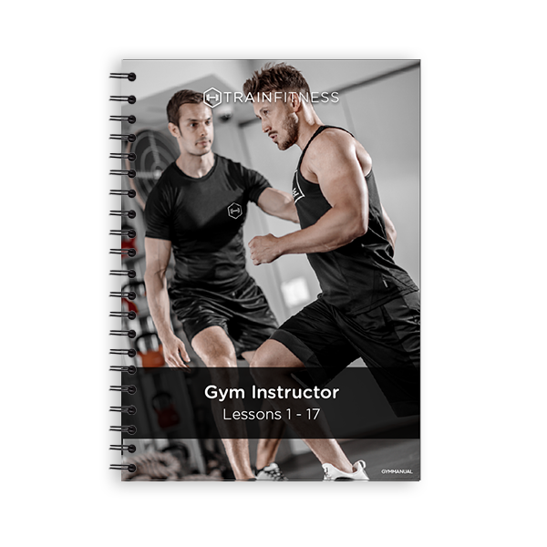 Gym Instructor Lessons 1-17 (Printed)