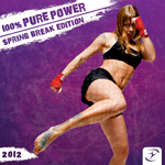 100% Pure Power - Spring Break Edition 2012