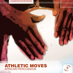 Athletic Moves - African Percussion