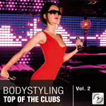 Bodystyling - Top of the clubs vol. 2