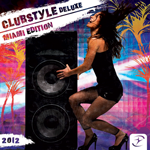 Clubstyle Deluxe - Miami Edition 2012