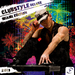 Clubstyle Deluxe - Miami Edition 2013