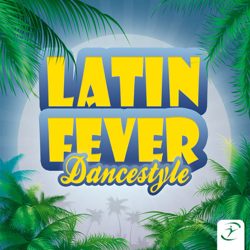 Latin Fever - Dancestyle