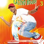Latino House 3 José Martinez