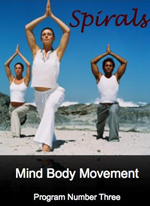 Spirals - Mind Body Movement - Program Number 3