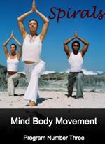 Spirals - Mind Body Movement - Program Number 3