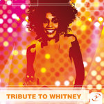 A Tribute To Whitney