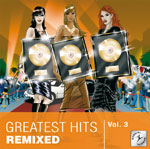 Greatest Hits Remixed Vol. 3
