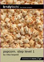 Popcorn. Step Level 1