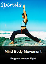 Spirals - Mind Body Movement - Program Number 8