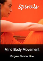 Spirals - Mind Body Movement - Program Number 9