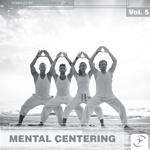 Mental Centering 5